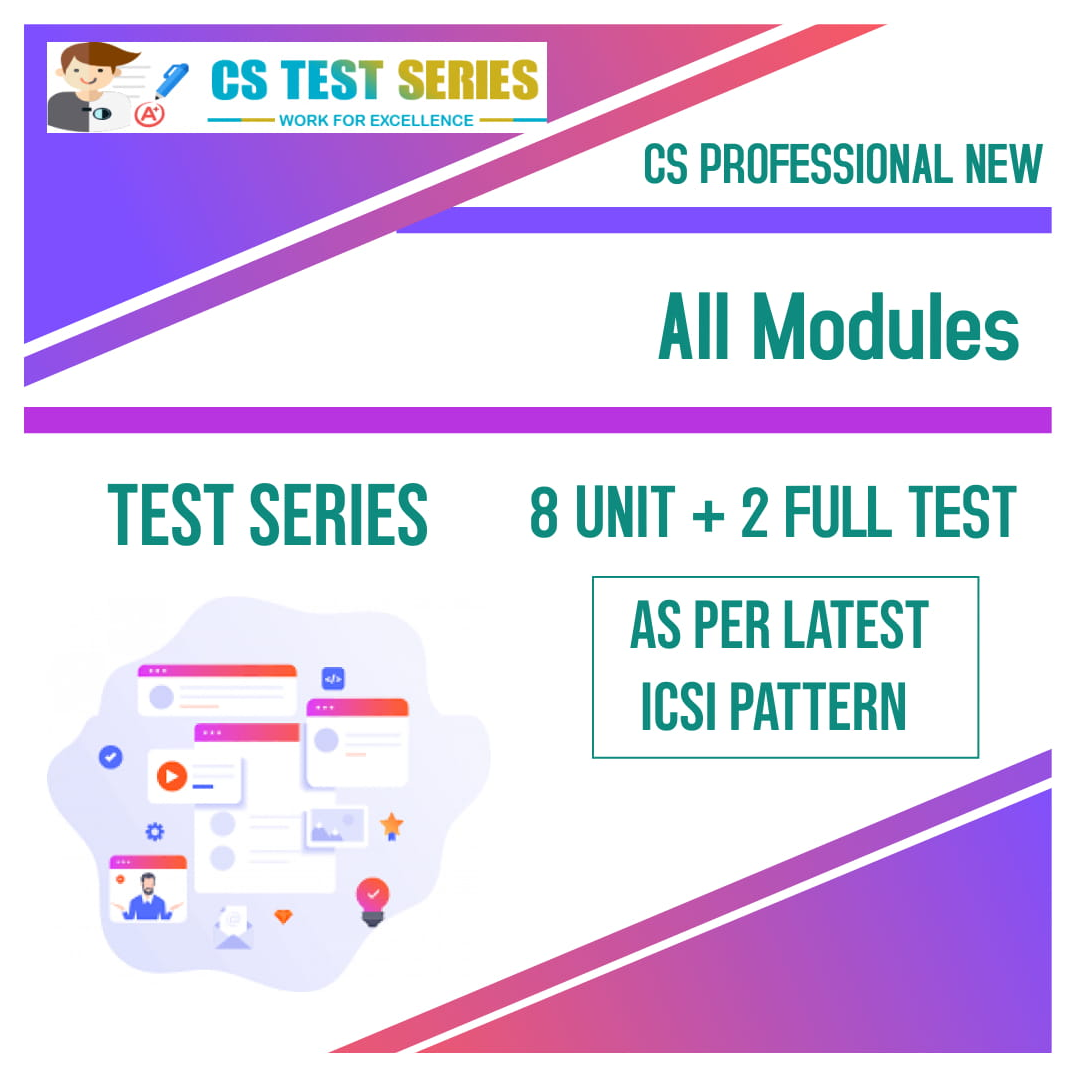 CS Professional Test Series - New Syllabus All Module All 9 Subjects