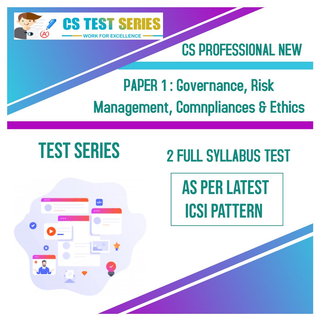 CS PROFESSIONAL NEW PAPER 1: Governance, Risk Management, Comnpliances & Ethics