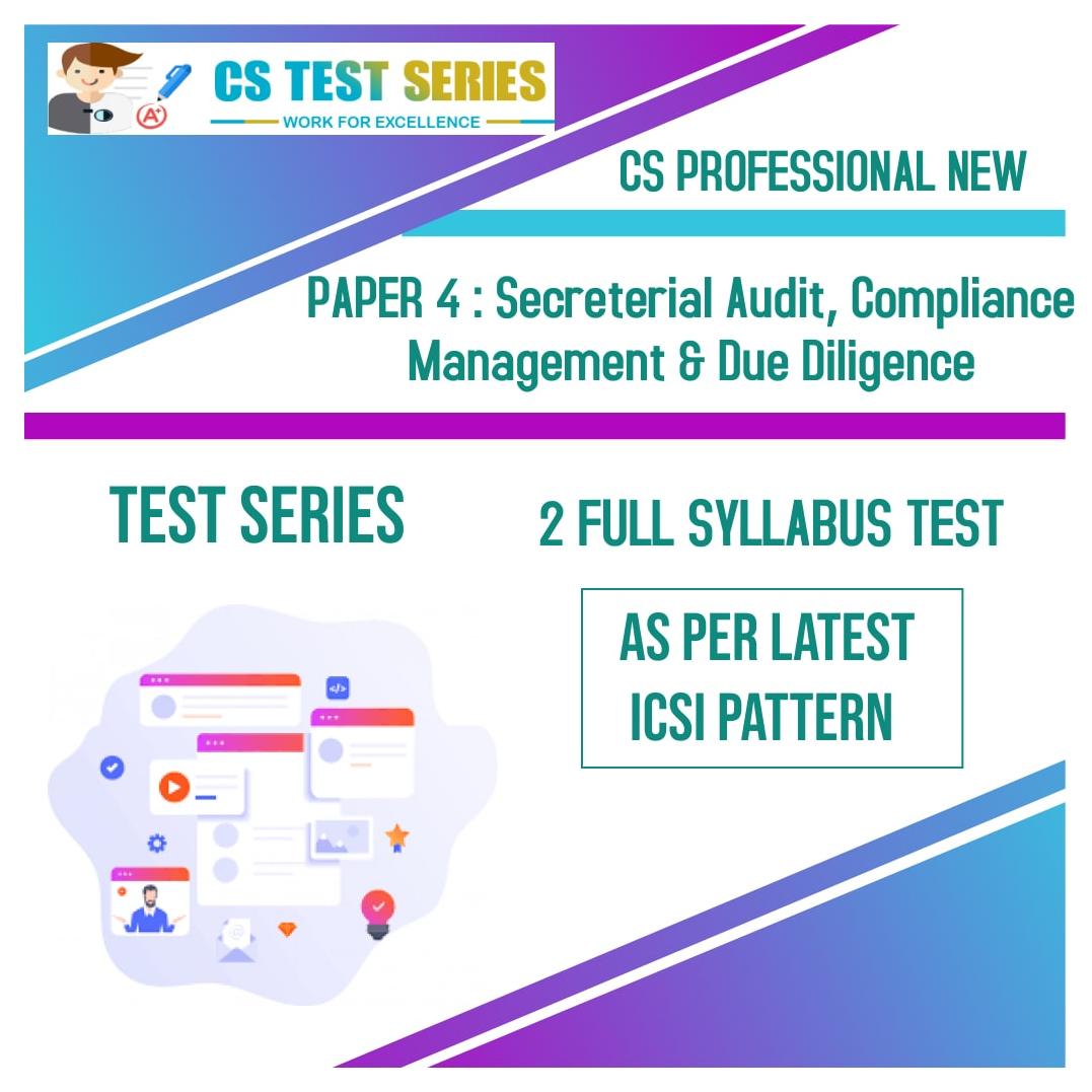 CS PROFESSIONAL NEW PAPER 4: Secreterial Audit, Compliance Management & Due Diligence
