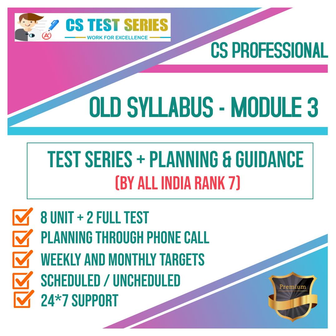 CS Professional Old Syllabus Module 3 All Three Subjects 2.0