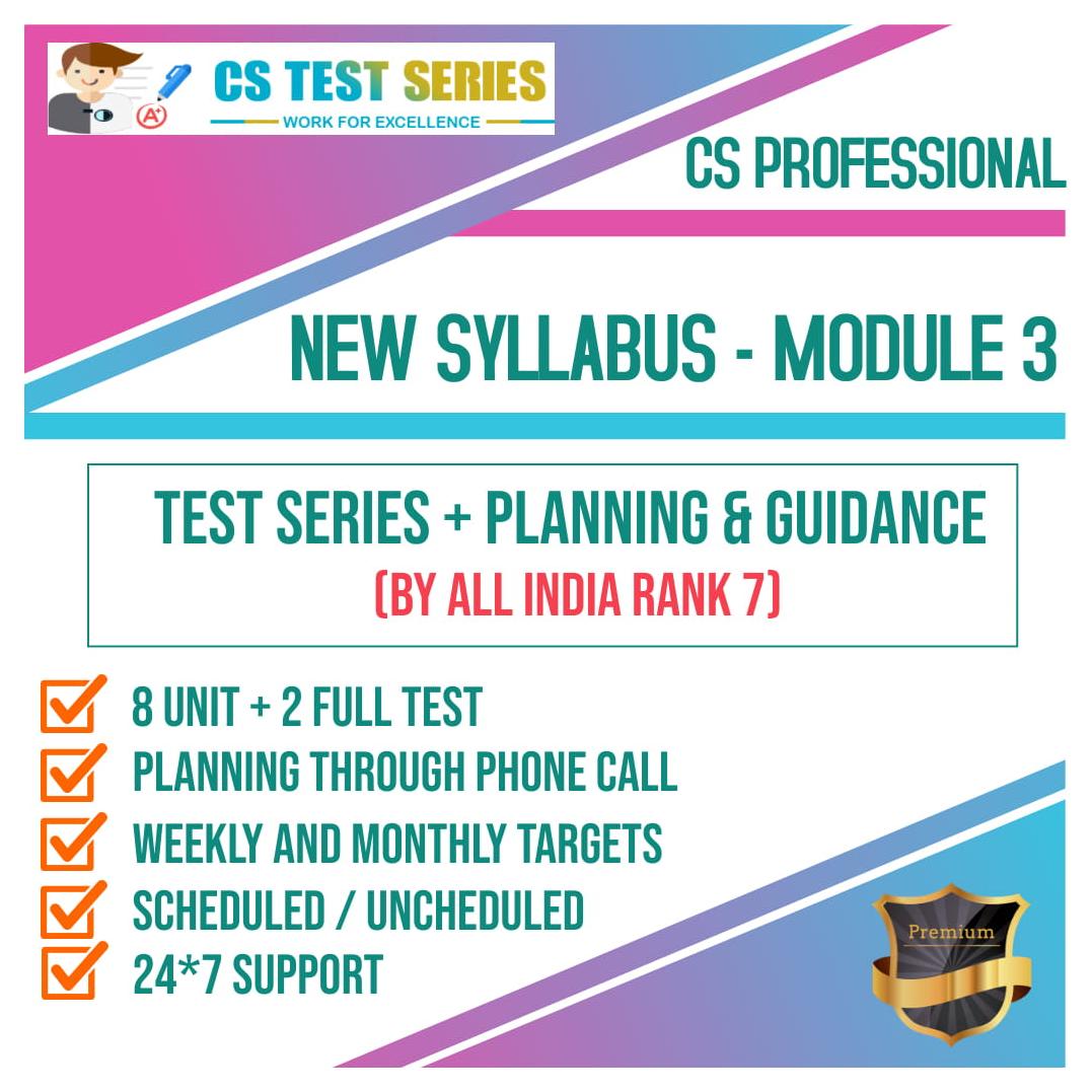 CS Professional New Syllabus Module 3 All Three Subjects 2.0
