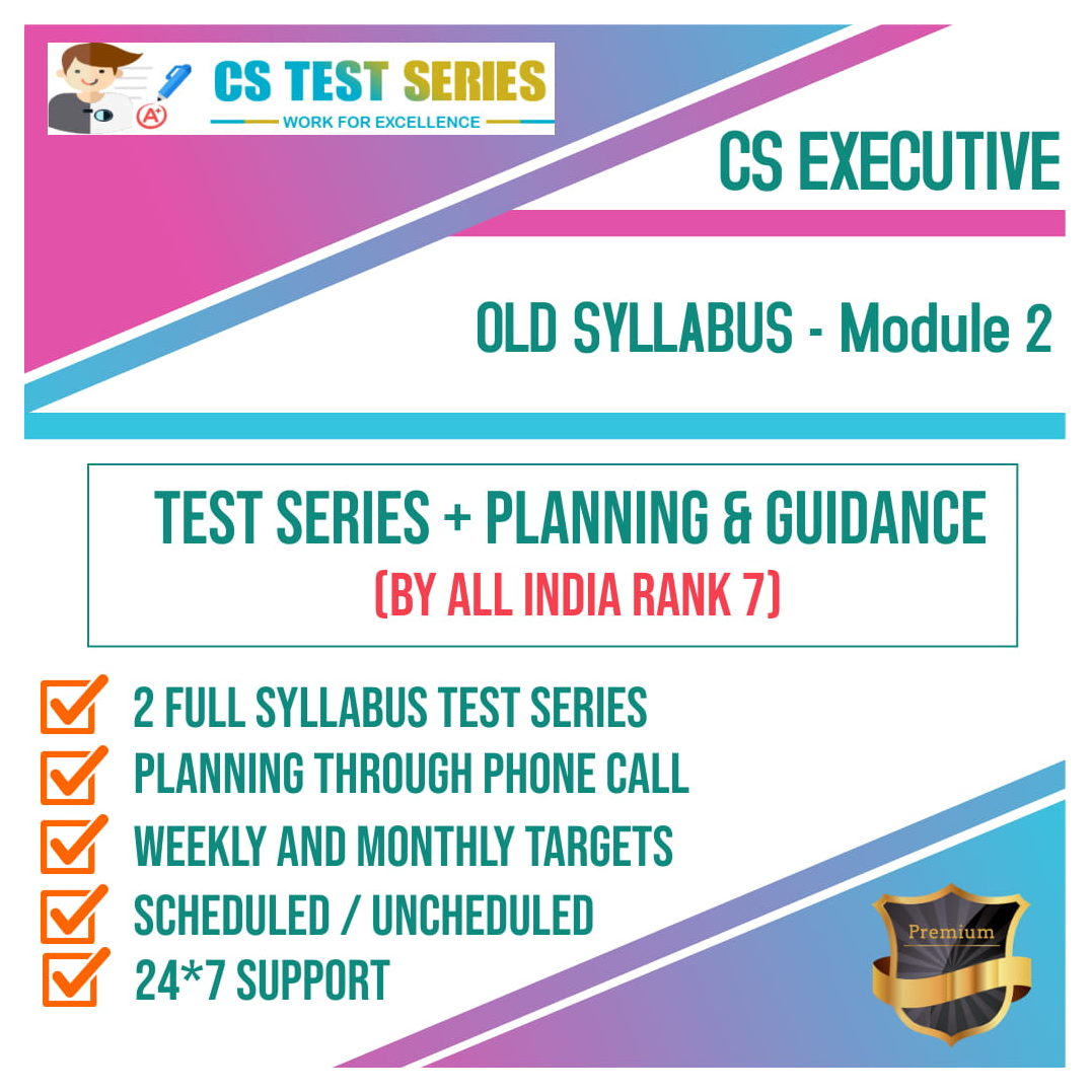 CS Executive Old Syllabus Module 2 All Three Subjects 2.0