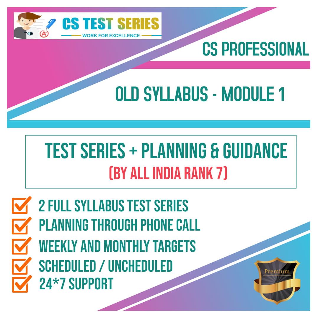 CS Professional Old Syllabus Module 1 All Three Subjects 2.0