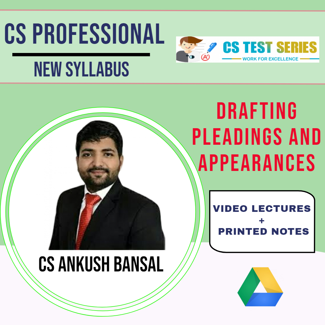 Drafting Pleadings & Appearances By CS Ankush Bansal