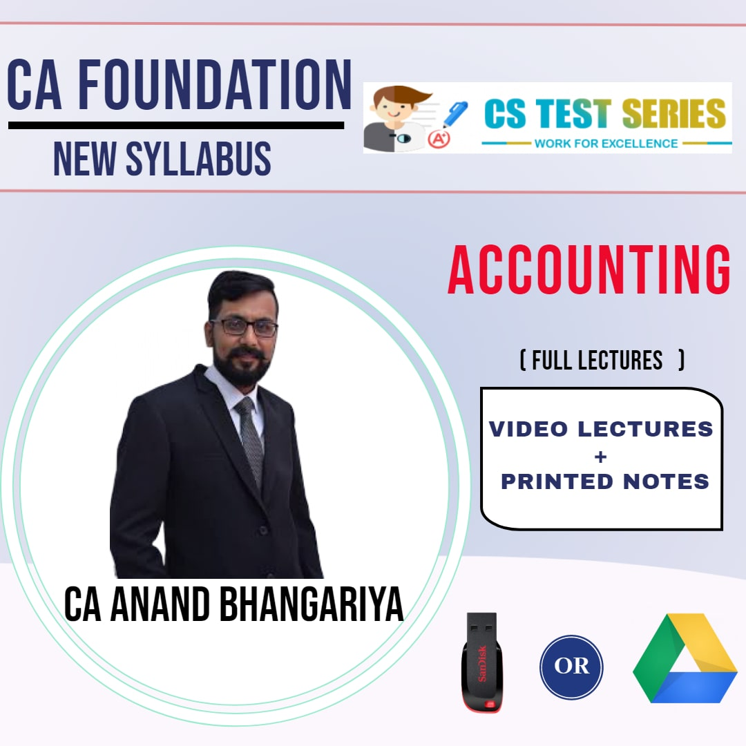 CA FOUNDATION Paper-1: Accounting Full Lectures By CA ANAND BHANGARIYA