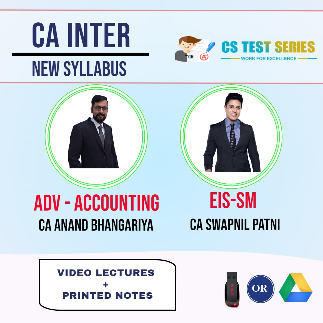 CA INTERMEDIATE COMBO EIS SM AND ADVANCE ACCOUNTS COMBO Full Lectures By CA Swapnil Patni  CA Anand Bhangariya