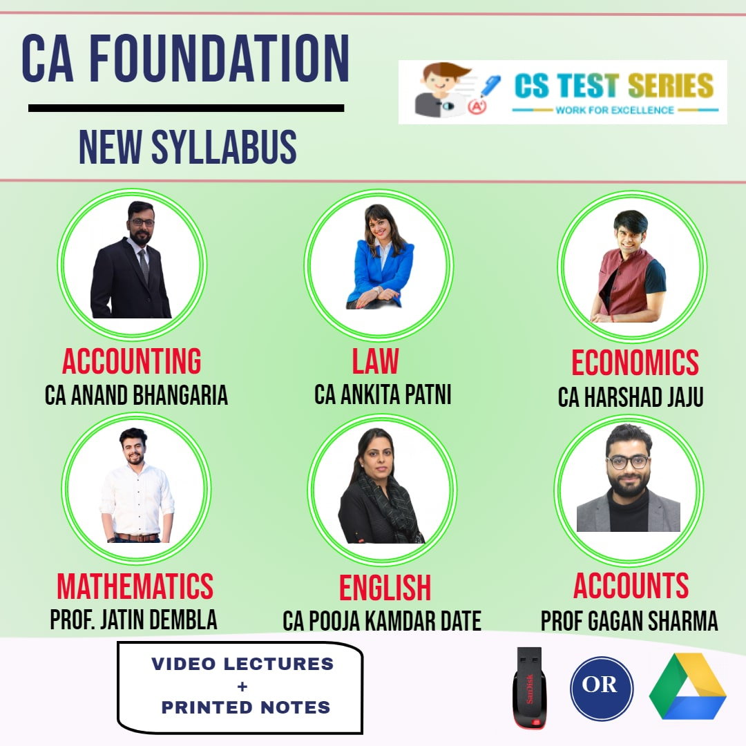 CA FOUNDATION Complete CA FOUNDATION With Basic Account Full Lectures By CA anand Bhangariya CA Ankita patni CA harshad jaju Prof Jatin dembla Prof Gagan sharma