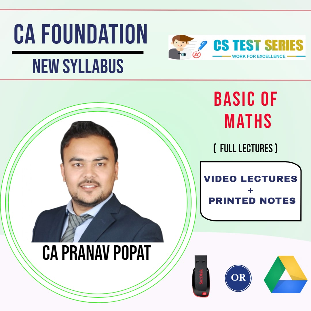 CA FOUNDATION Basic of Maths Full Lectures By CA PRANAV POPAT