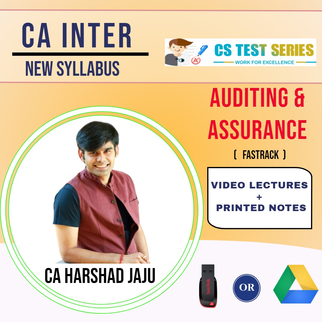 CA INTERMEDIATE GROUP II Auditing and Assurance Fastrack Lectures By CA HARSHAD JAJU