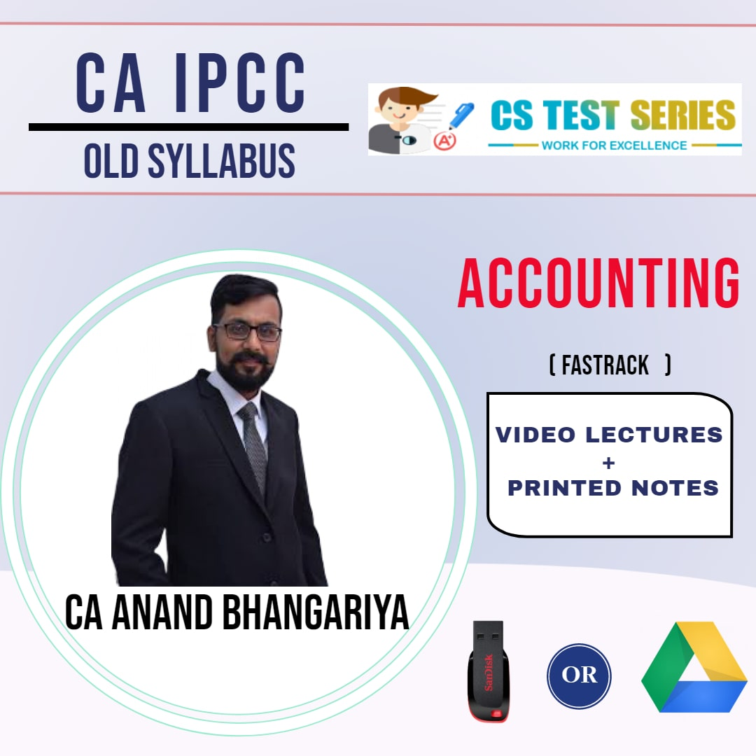 CA IPCC GROUP I Accounting Fastrack Lectures By CA ANAND BHANGARIYA