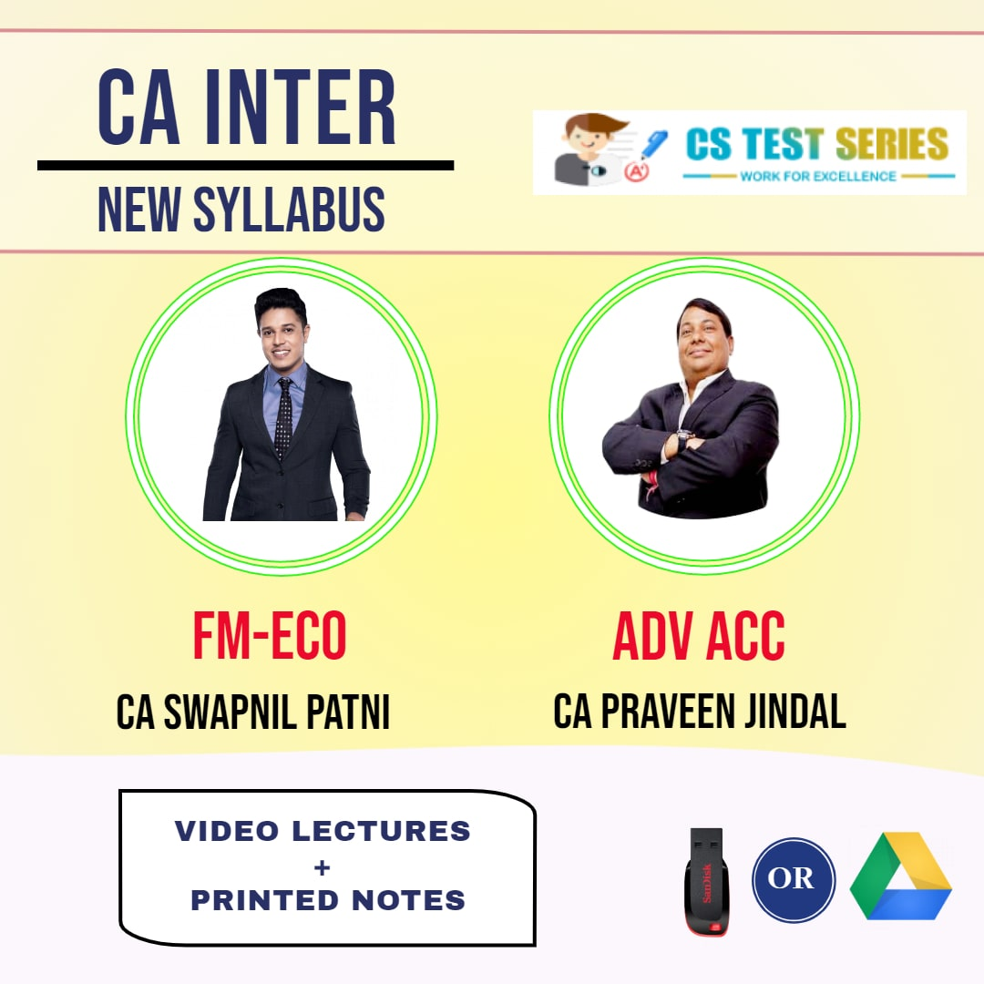 CA INTERMEDIATE COMBO ADVANCE ACCOUNT AND FM ECO COMBO Full Lectures  By CA Swapnil patni   CA Pravin Jindal,