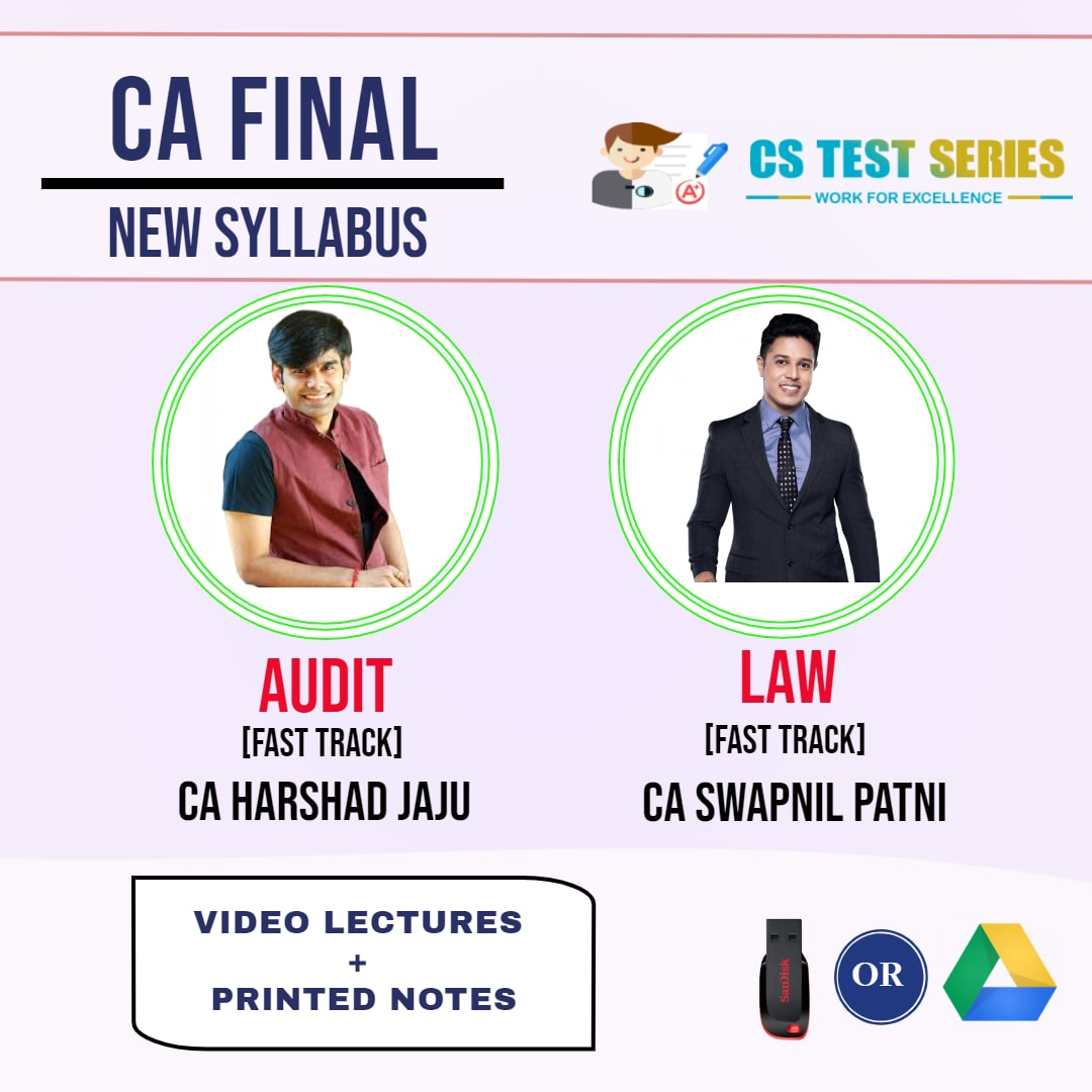 CA FINAL NEW SYLLABUS COMBO CORPORATE AND ECONOMIC LAWS AND ADVANCE AUDITING COMBO Fastrack Lectures BY CA Swapnil Patni   CA Harshad Jaju