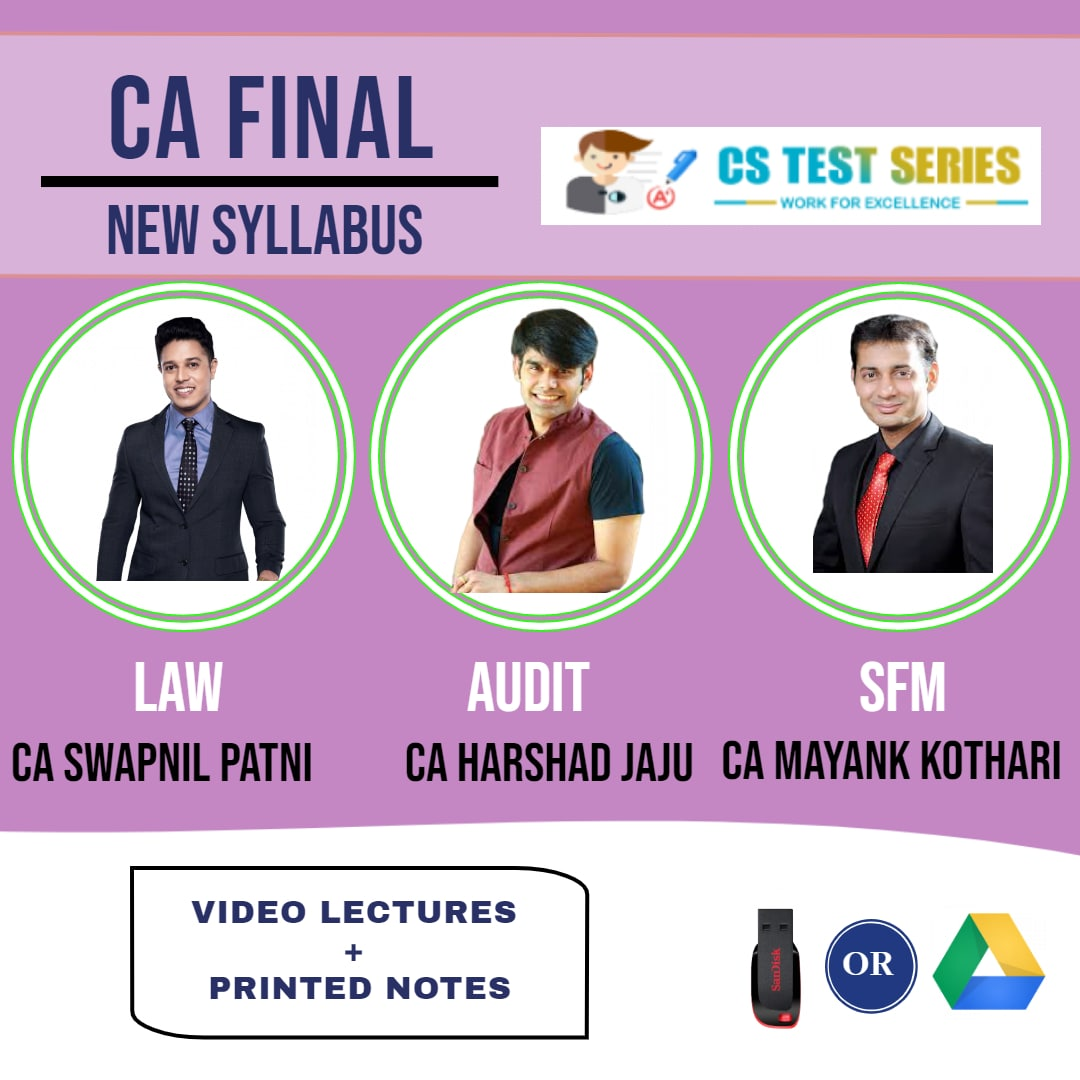 CA FINAL NEW SYLLABUS COMBO LAW Audit And SFM COMBO Fastrack Lectures By CA Swapnil Patni   CA Harshad Jaju   CA Mayank Kothari