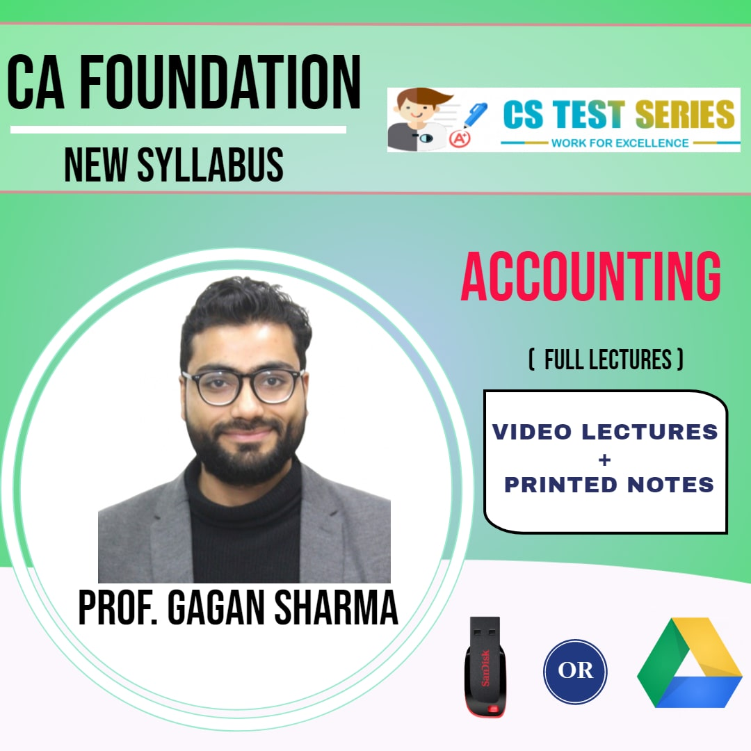 CA FOUNDATION Basic of Accounts Full Lectures By Prof. Gagan Sharma