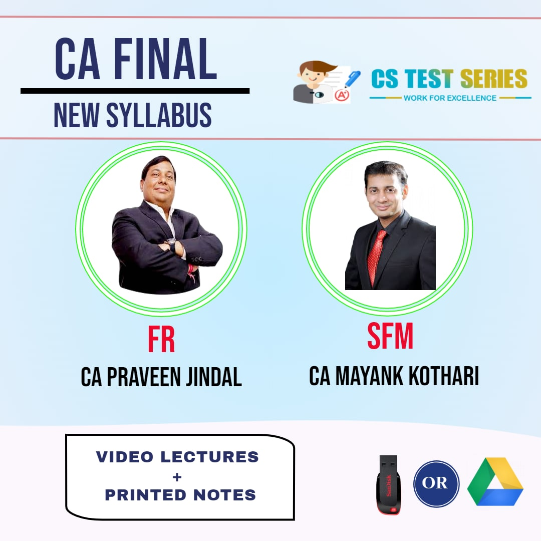 CA FINAL NEW SYLLABUS COMBO FINANCIAL REPORTING AND STRATEGIC FINANCIAL MANAGEMENT COMBO Full Lectures By CA Mayank Kothari, CA Praveen  Jindal
