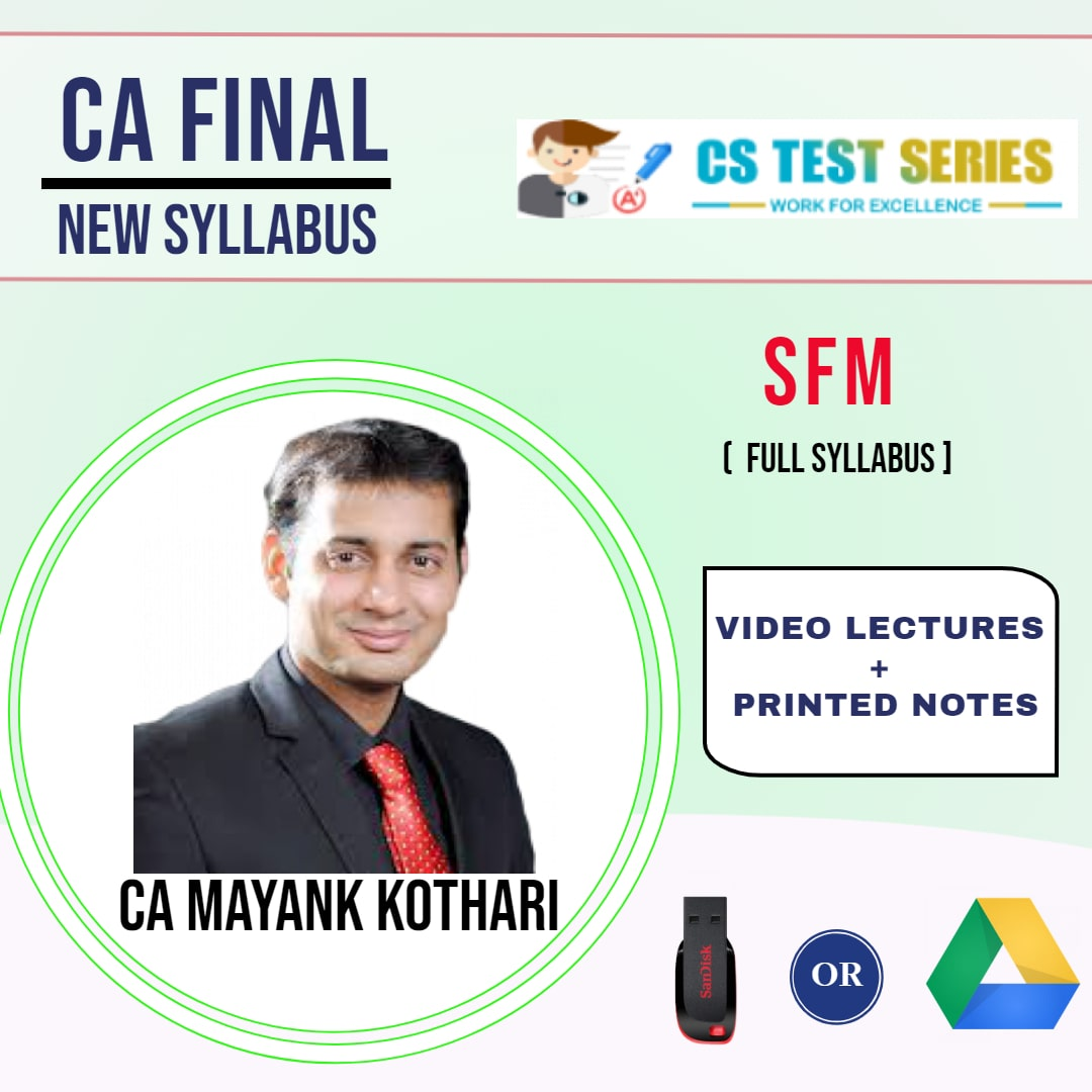 CA FINAL NEW SYLLABUS GROUP I Strategic Financial Management Full Lectures ENGLISH By CA Mayank KothariCA FINAL NEW SYLLABUS GROUP I Strategic Financial Management Full Lectures ENGLISH By CA Mayank Kothari