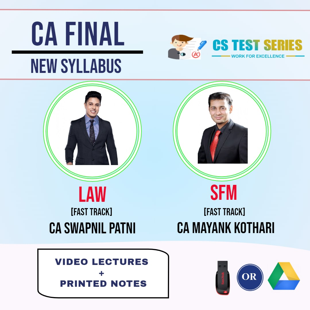 CA FINAL NEW SYLLABUS COMBO CORPORATE AND ECONOMIC LAWS AND STRATEGIC FINANCIAL MANAGEMENT COMBO Fastrack Lectures By CA Mayank Kothari   CA Swapnil Patni