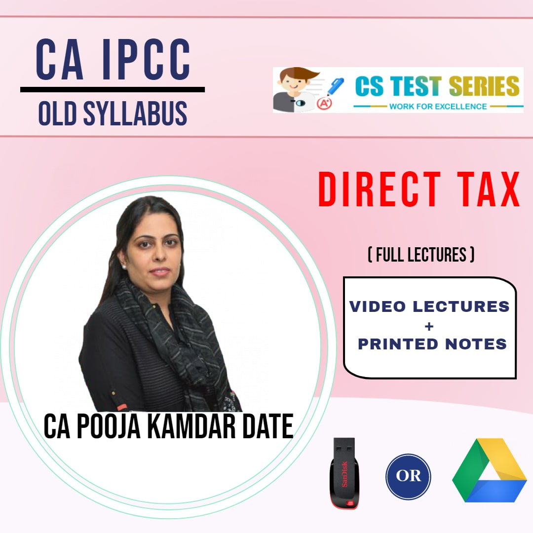 CA IPCC GROUP I Direct Tax Full Lectures By CA Pooja Kamdar Date