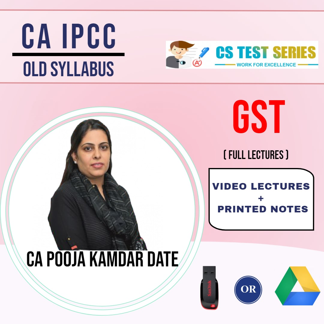 CA IPCC GROUP I GST Full Lectures By CA Pooja Kamdar Date
