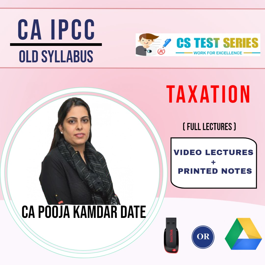 CA IPCC GROUP I Taxation Full Lectures By CA Pooja Kamdar Date