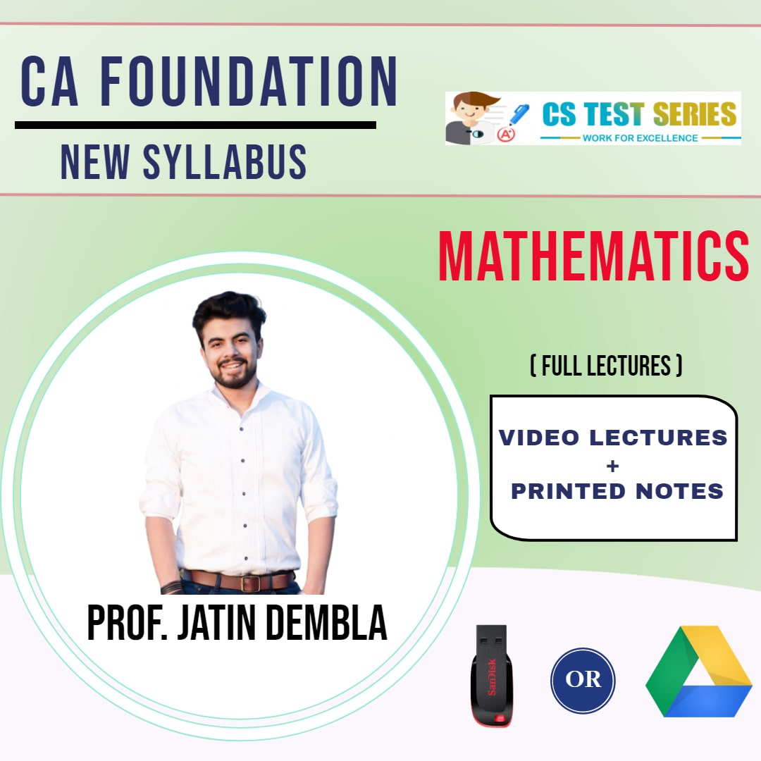CA FOUNDATION Paper-3: Mathematics Full Lectures By Proff.Jatin Dembla