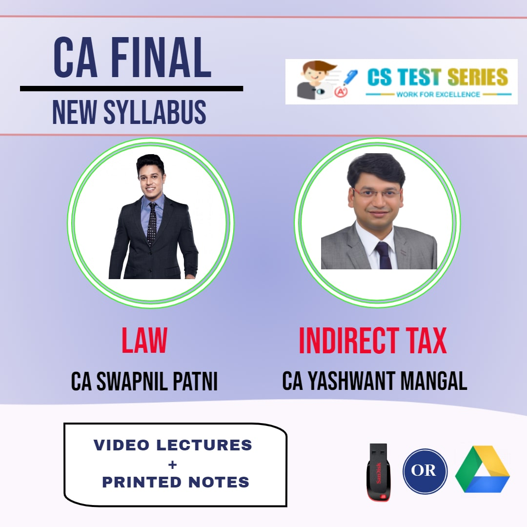 CA FINAL NEW SYLLABUS COMBO Corporate And Economic Law And Indirect Tax Full Lectures By CA Swapnil Patni  CA Yashawant Mangal