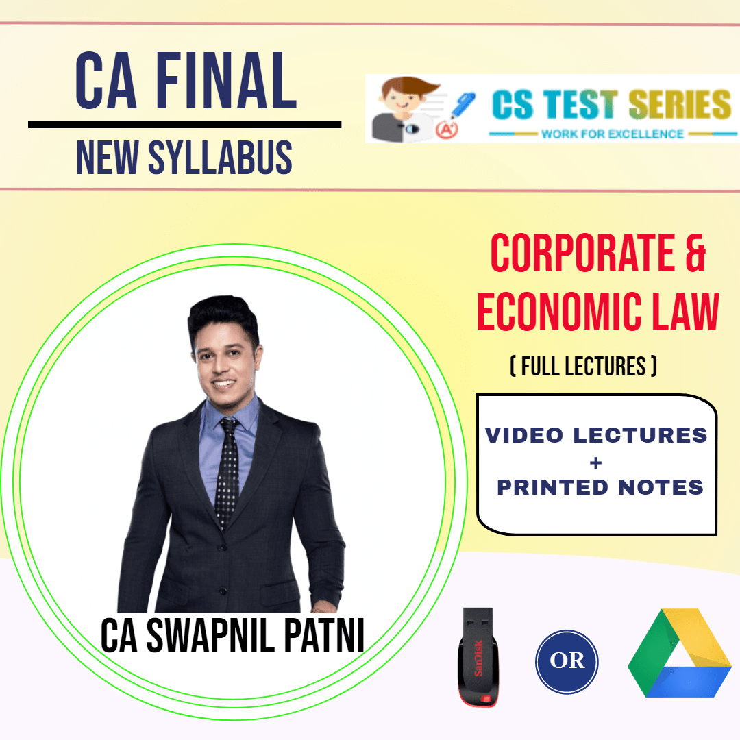 CA FINAL NEW SYLLABUS GROUP I Corporate and Economic Laws Full Lectures By CA SWAPNIL PATNI