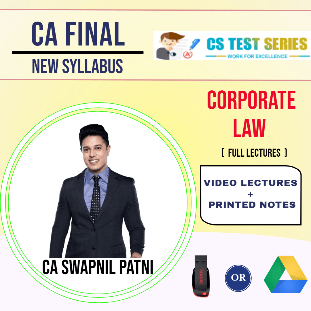 CA FINAL NEW SYLLABUS GROUP I Corporate Laws Full Lectures By CA SWAPNIL PATNI