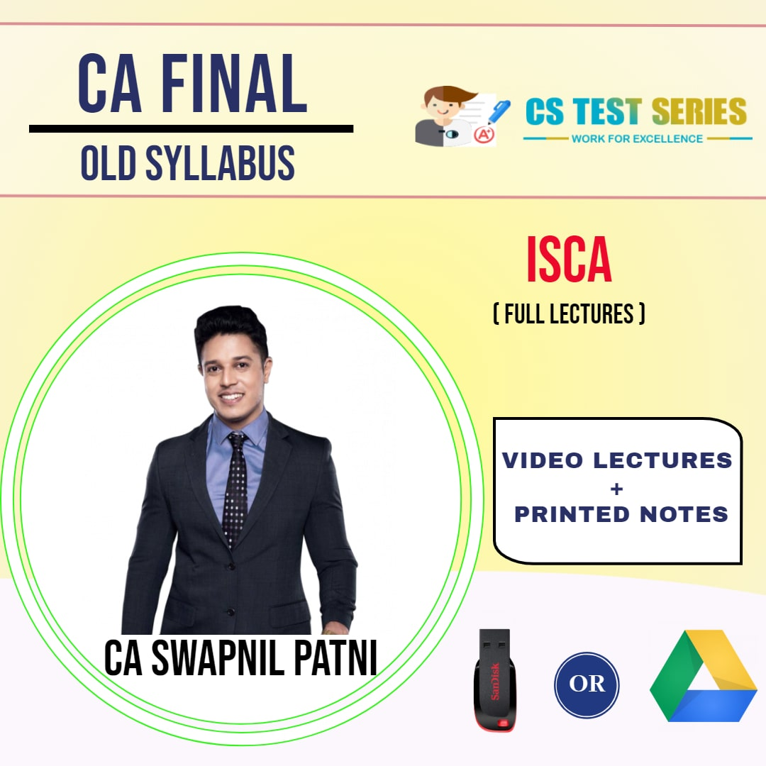 CA FINAL OLD SYLLABUS GROUP II Information Systems Control and Audit Full Lectures By CA SWAPNIL PATNI