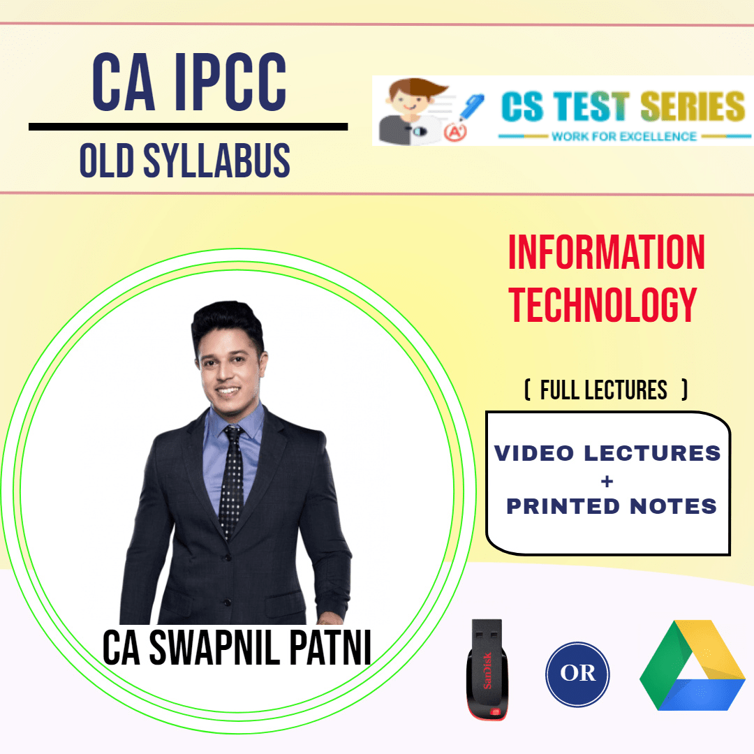 CA IPCC GROUP II Information Technology Full Lectures By CA SWAPNIL PATNI