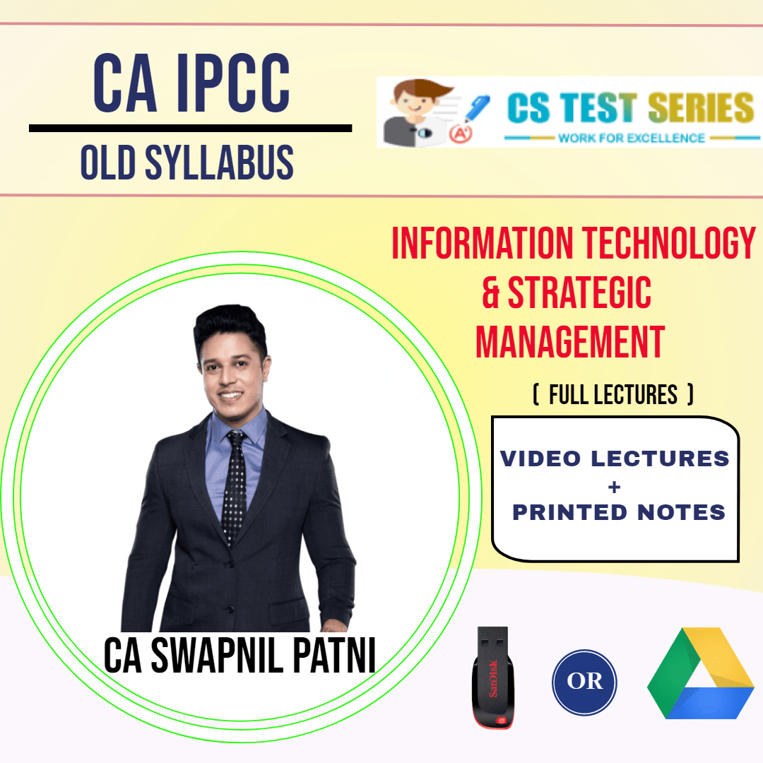 CA IPCC GROUP II Information Technology and Strategic Management Full Lectures By CA SWAPNIL PATNI