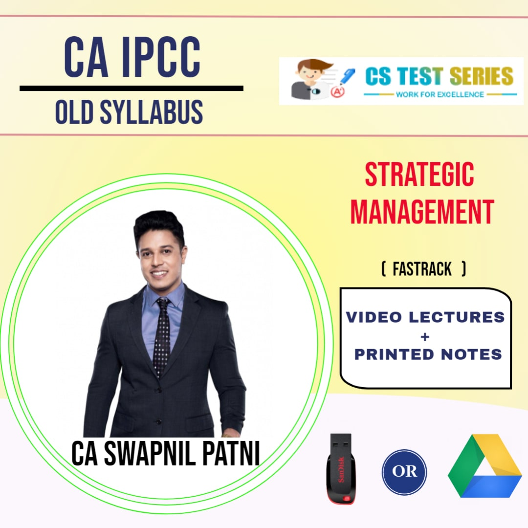 CA IPCC GROUP II Strategic Management Fastrack Lectures By CA SWAPNIL PATNI