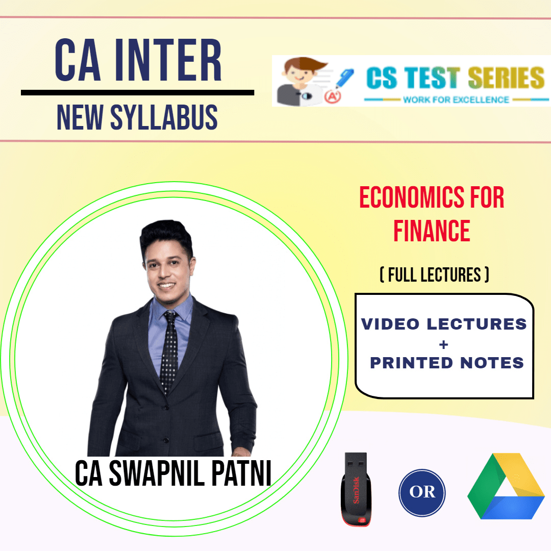 CA INTERMEDIATE GROUP II Economic For Finance Full Lectures By CA SWAPNIL PATNI