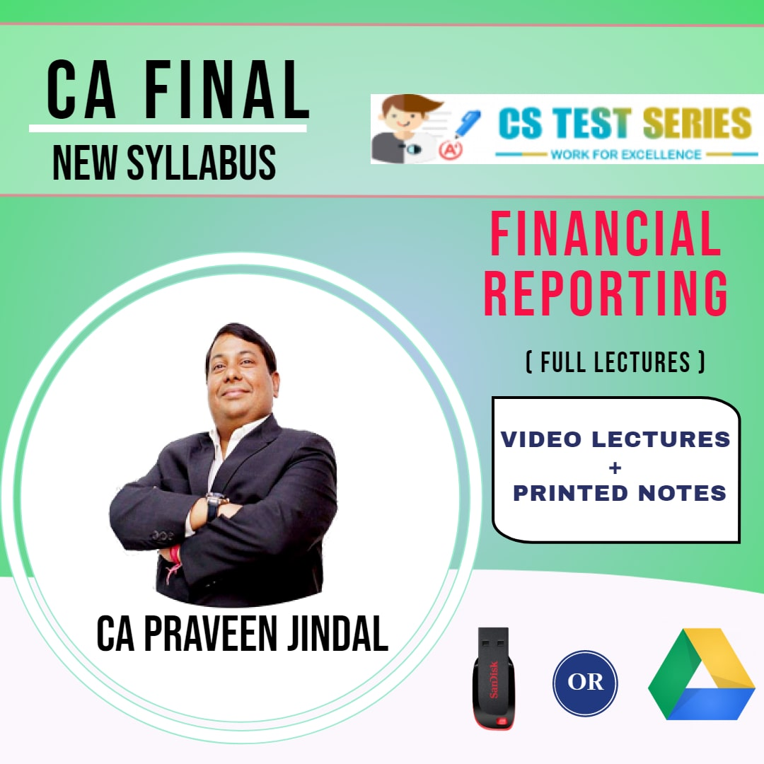 CA FINAL NEW SYLLABUS GROUP I Financial Reporting Full Lectures By parveen Jindal