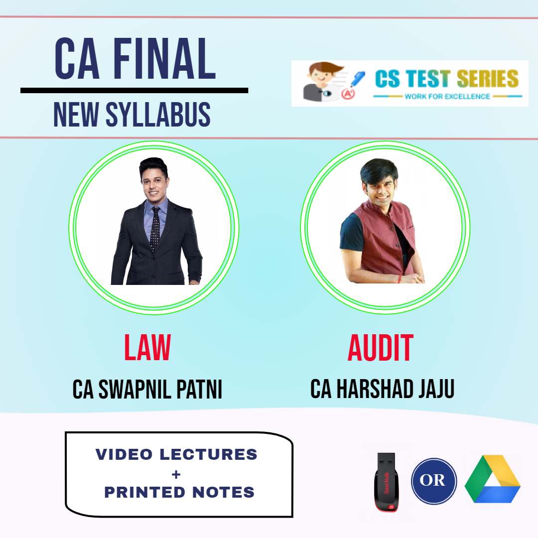 CA FINAL NEW SYLLABUS COMBO CORPORATE AND ECONOMIC LAWS AND ADVANCE AUDITING COMBO Full Lectures By CA Swapnil Patni  CA Harshad jaju