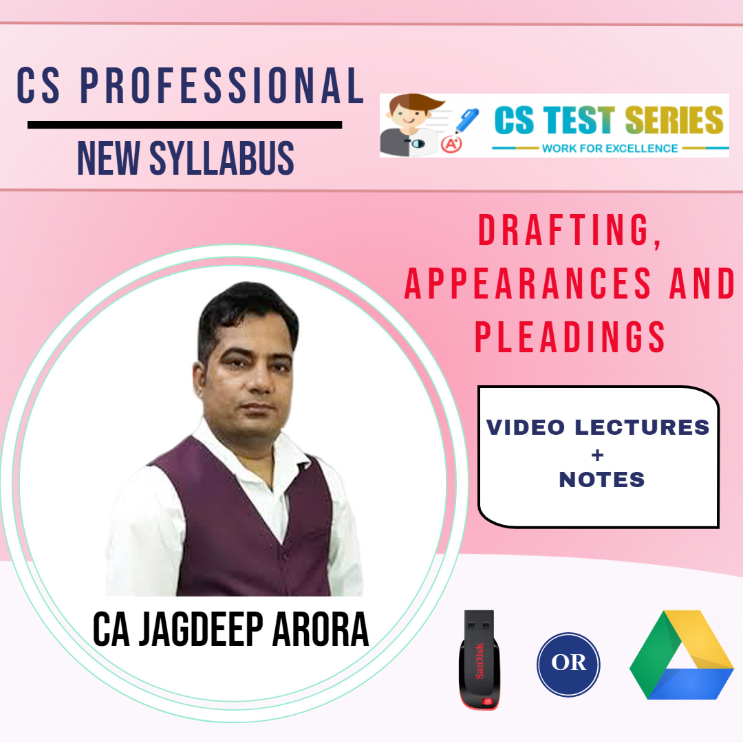 CS Professional New Draftings, Pleadings & Appearances (Hard Copy) BY CA JAGDEEP ARORA