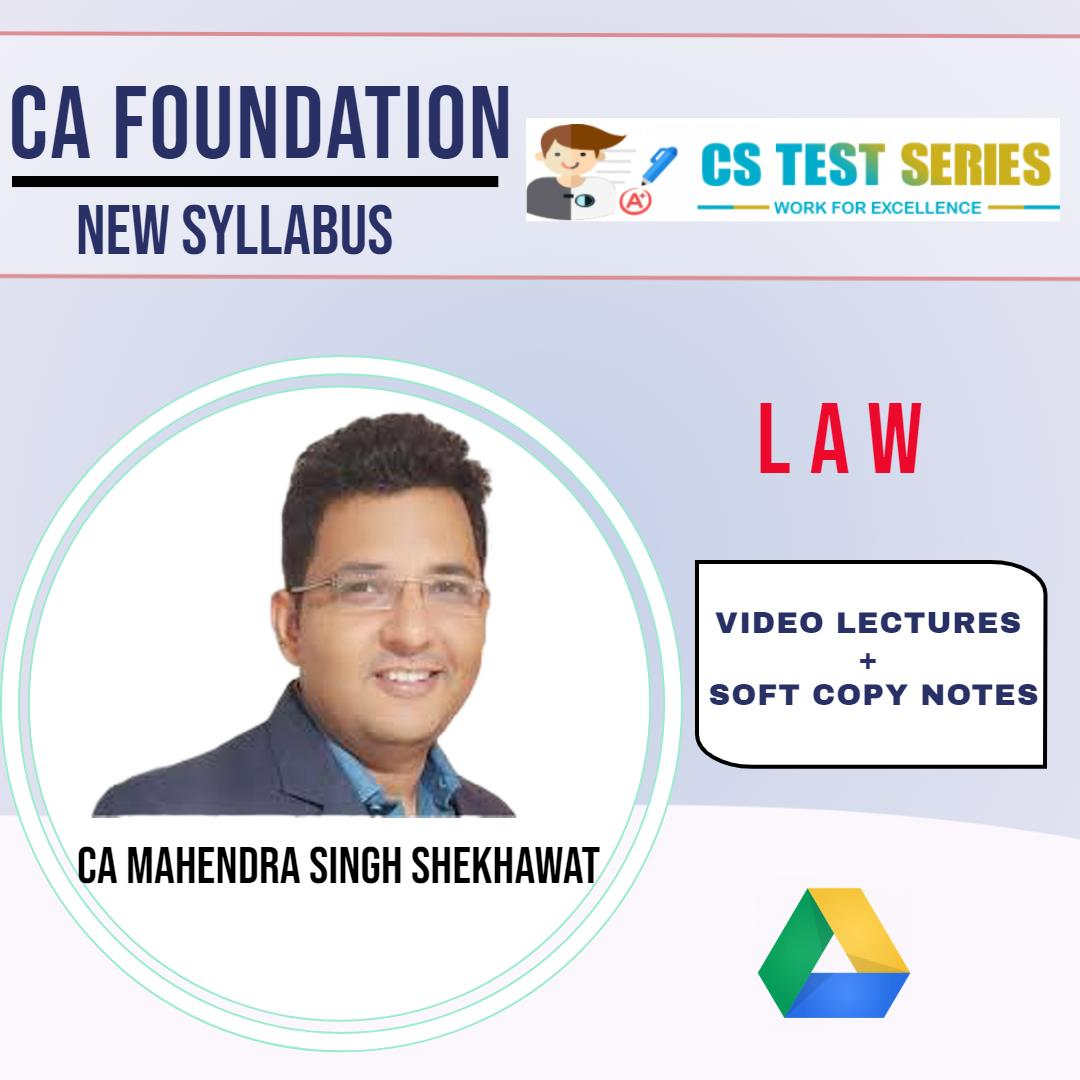 CA Foundation - Law By CA Mahendra Singh Shekhawat