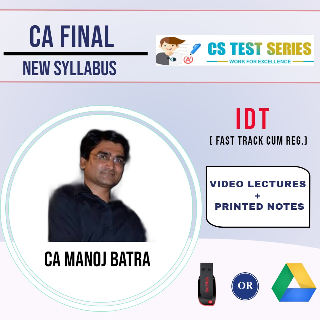 CA FINAL NEW INDIRECT TAX BY MANOJ BATRA (Fast Track cumRegular)