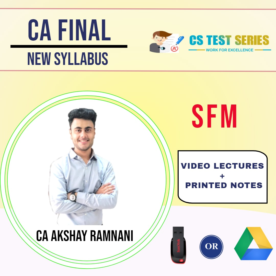 CA FINAL SFM (NEW SYLLABUS) - REGULAR COURSE -  PENDRIVE LECTURES BY AKSHAY RAMNANI